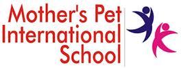 Mother's Pet International School