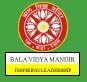 Bala Vidya Mandir Sr Sec School