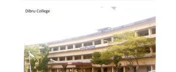 Dibru College Building