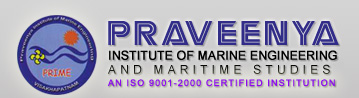 Praveenya Institute of Marine Engineering & Maritime Studies