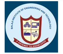 Balaji Institute of Engineering and Technology (BIET)