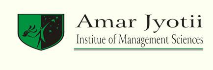 AMARJYOTI INSTITUTE OF MANAGEMENT SCIENCE