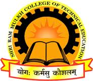 Shree Ram Mulkh College of Technical Education
